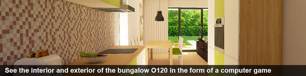 See the interior and exterior of the bungalow O120 in the form of a computer game
